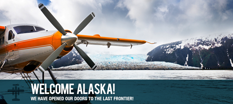 WE HAVE OPENED OUR DOORS TO THE LAST FRONTIER!