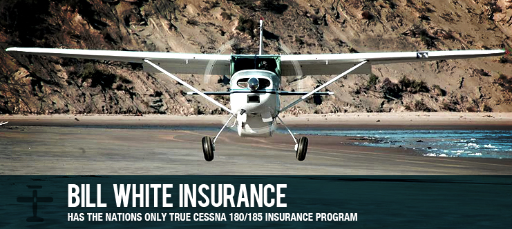 BWI HAS THE NATIONS ONLY TRUE CESSNA 180/185 INSURANCE PROGRAM