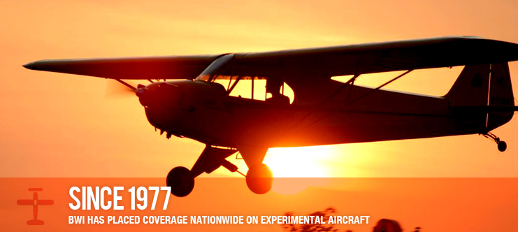SINCE 1977, BWI HAS PLACED COVERAGE NATIONWIDE ON EXPERIMENTAL AIRCRAFT